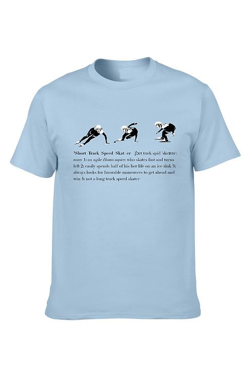 Short Track Speed Skater Dictionary Definition Tee
