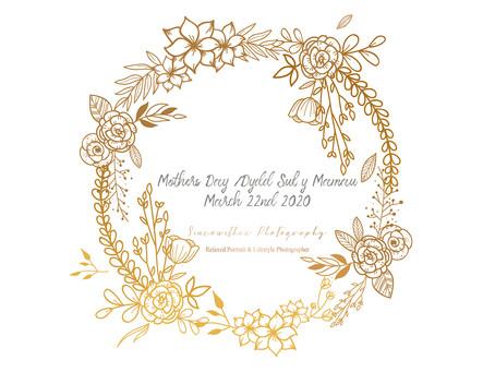 Mothers Day/ Dydd Sul Y Mamau .           March 22nd 2020