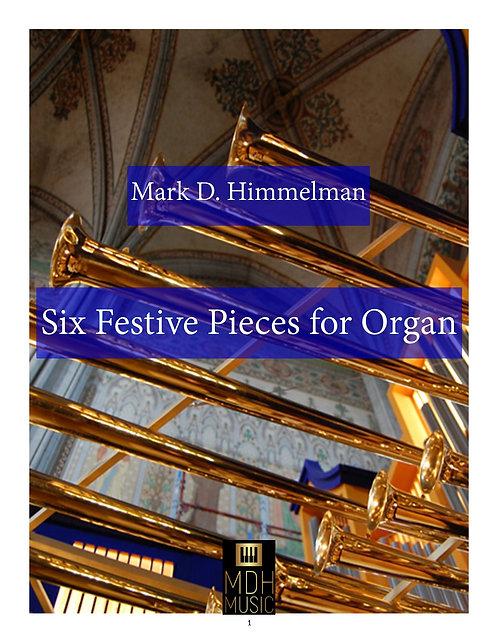Six Festive Pieces for Organ