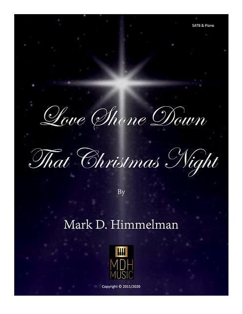 Love Shone Down that Christmas Night