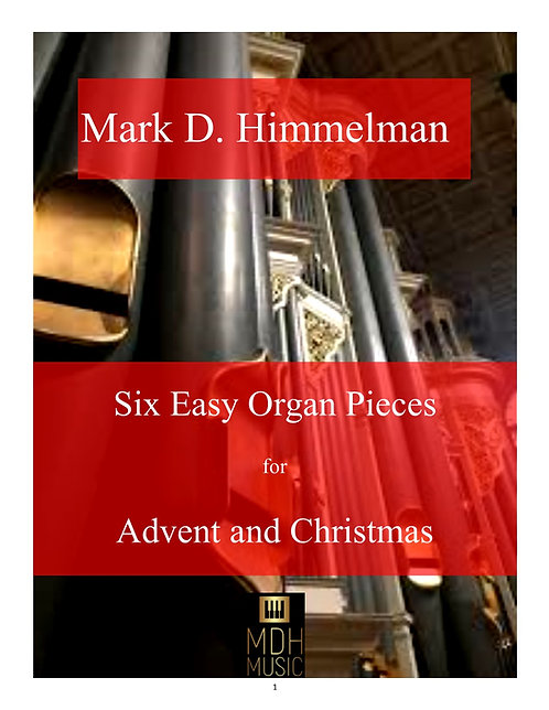 Six Easy Pieces for Advent and Christmas