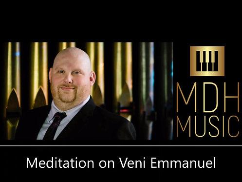 Meditation on Veni Emmanuel