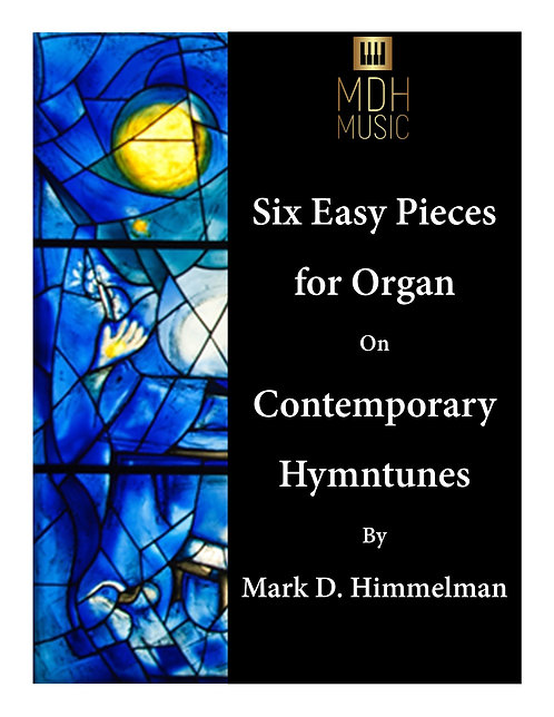 Six Easy Pieces on Contemporary Hymntunes
