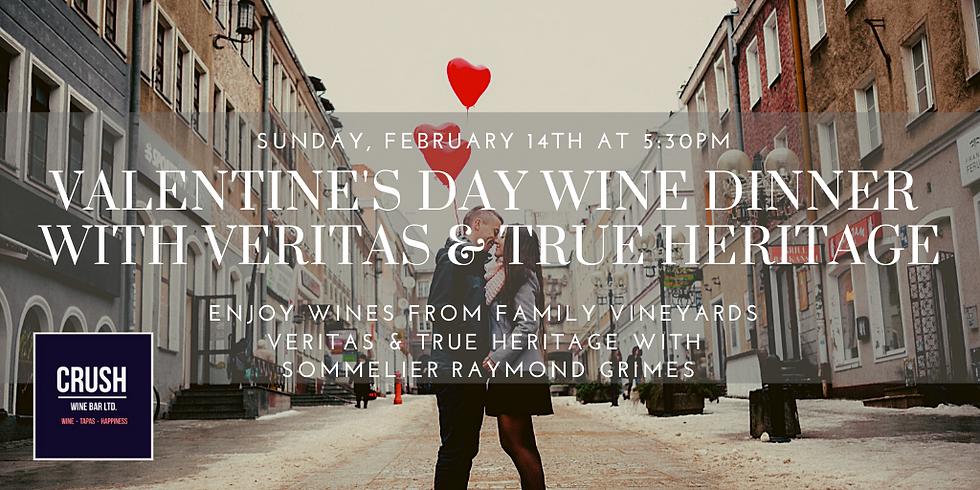 Valentines Day Wine Dinner     True Heritage & Veritas Wineries