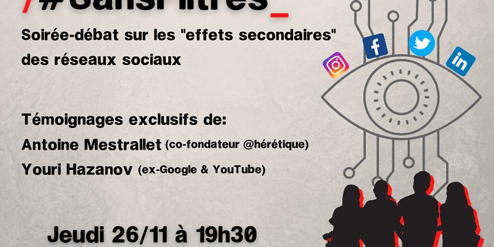 """#SansFiltres - Soirée-débat sur les """"effets secondaires"""" des réseaux sociaux"""