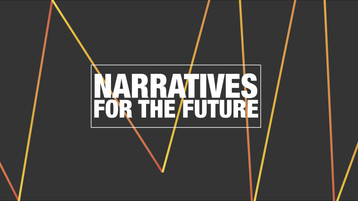 Narratives for the Future