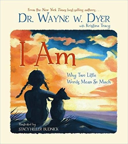 Wayne Dyer - I am Kinderbuch.jpg