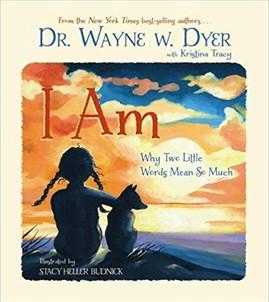 Wayne Dyer - I am Kinderbuch.jpg