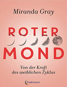 Miranda Gray - Roter Mond