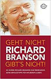Geht nicht gibt's nicht - Richard Branso