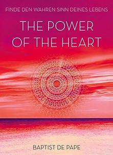The Power of the Heart - Baptist de Pape