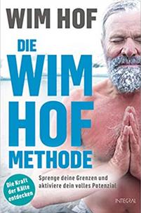Wim Hof - Die Wim Hof Methode