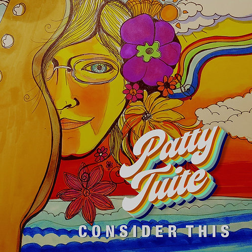 Patty Tuite - Consider This