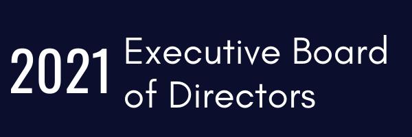 2021 Executive Board of Directors.png