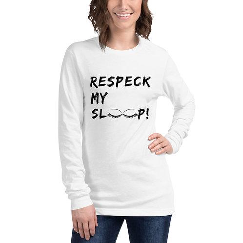 Respeck My Sleep! long-sleeve pajama top (black lettering)