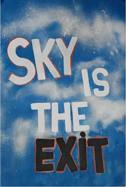 Sky Is The Exit.