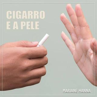 O cigarro e a Pele