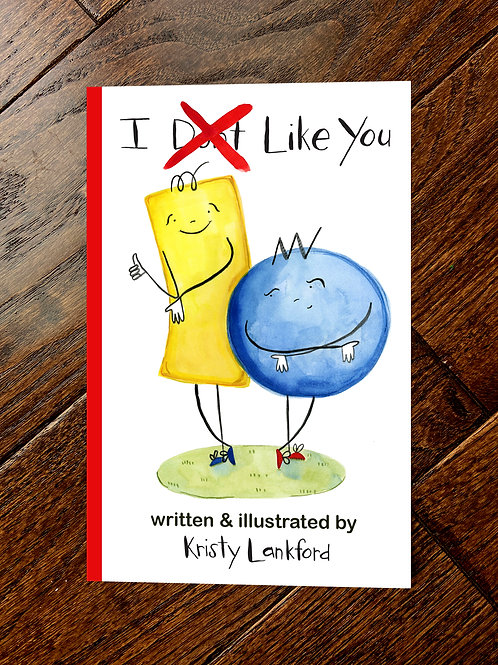 """""""I Don't Like You"""" Hardcover Book"""