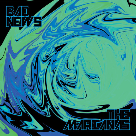 """SINGLE REVIEW: """"Bad News"""" by The Marianas"""