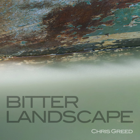 "A Conversation with Chris Greed - on ""Bitter Landscape"""