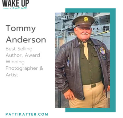 Interview! Tommy Anderson Interviewed by Patti Katter on the 'Wake Up With Patti Katter' Podcast