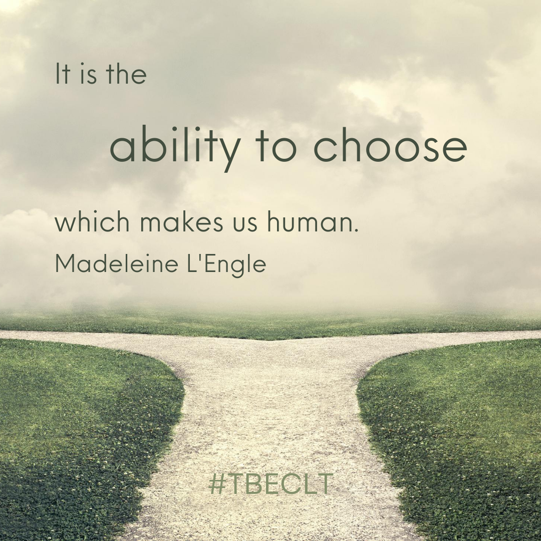 It is the ability to choose which makes