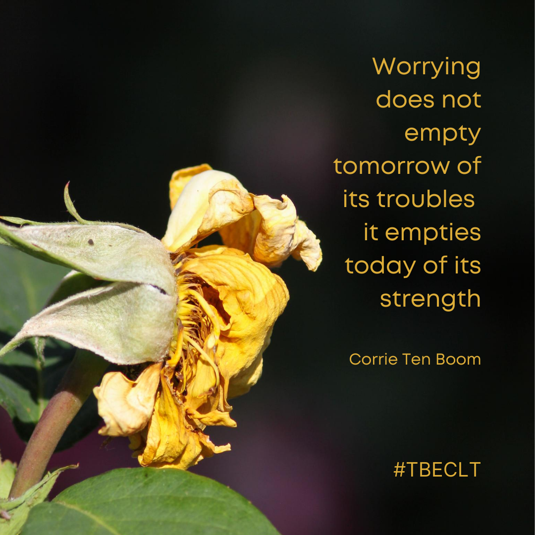 Worrying does not empty tomorrow of its