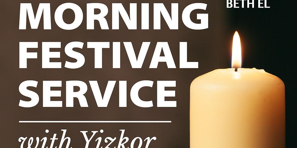 SHABBAT MORNING FESTIVAL SERVICE WITH YIZKOR