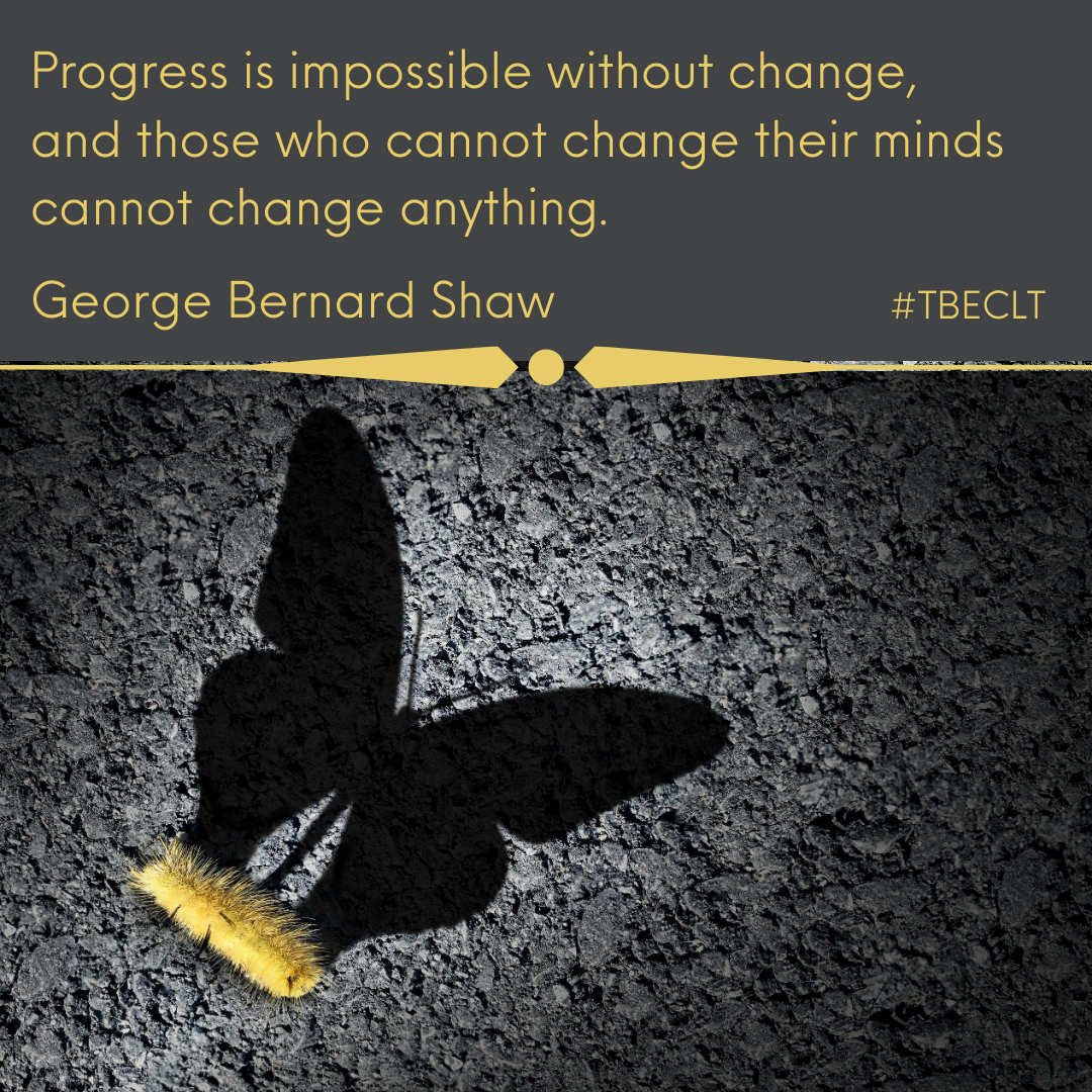 Progress is impossible without change, a