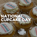 National Cupcake Day