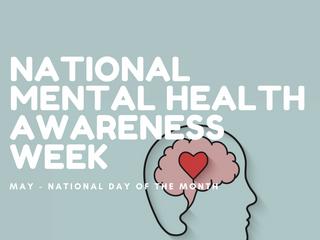 National Mental Health Awareness Week