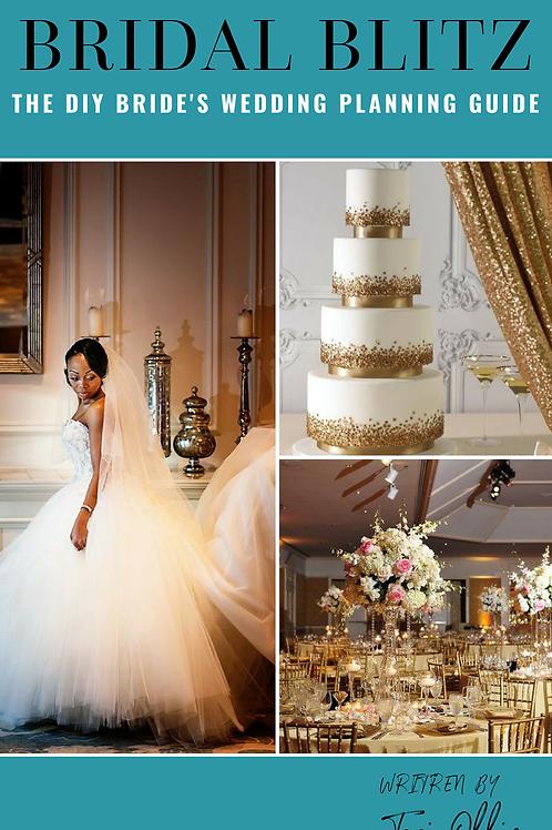 Bridal Blitz:  The DIY Brides's Wedding Planning Guide