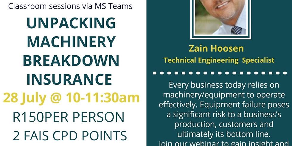 Unpacking Machinery Breakdown Insurance