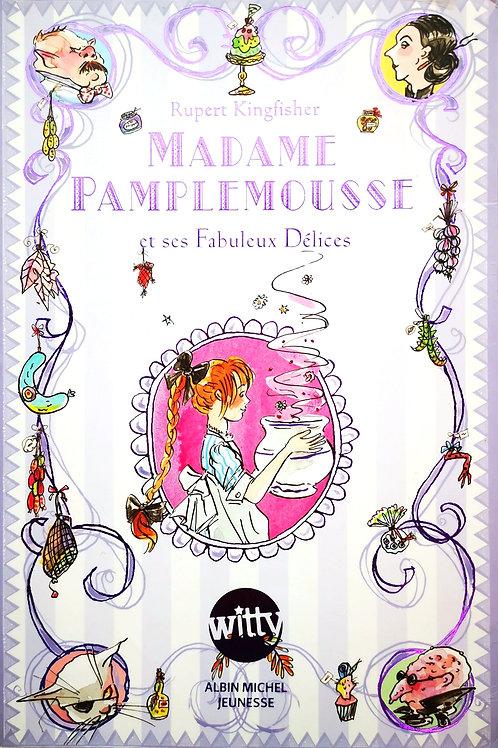 Madame Pamplemousse et ses Fabuleux Délices