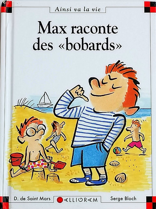 "Max et Lili : Max raconte des ""bobards"""