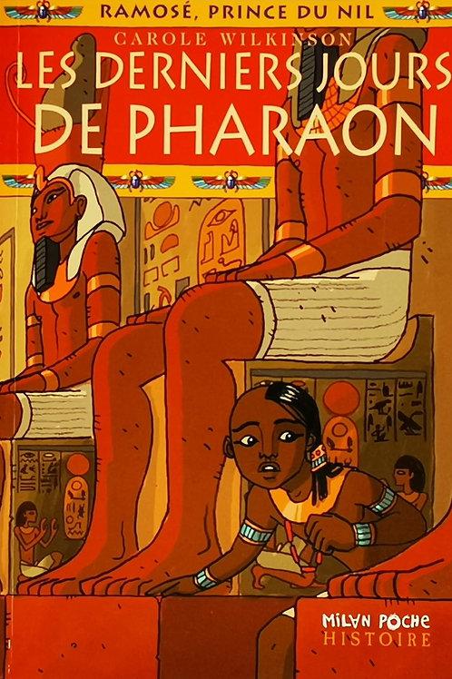 Les derniers jours de Pharaon