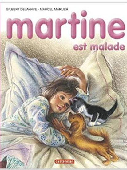 Martine est malade