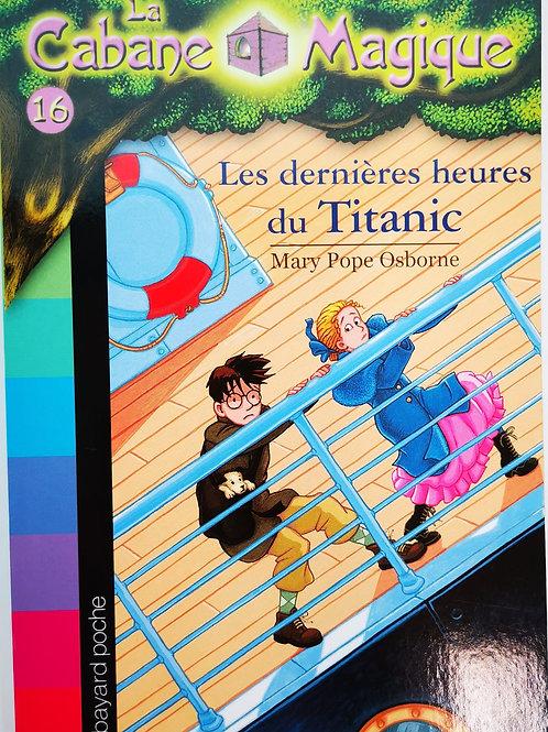 La Cabane Magique, Les dernières heures du Titanic