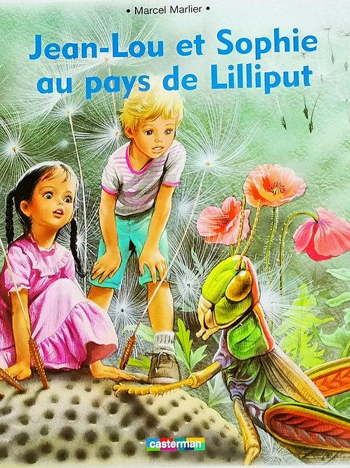 Jean -Lou et Sophie au pays de Lilliput
