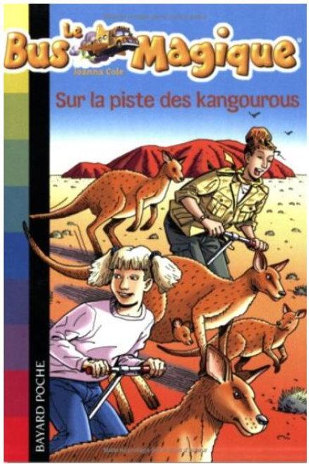 Le Bus Magique - Tome 9 : Sur la piste des kangourous