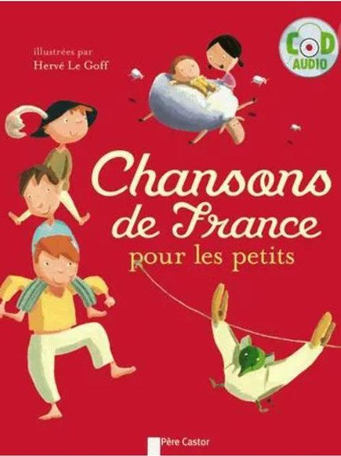 Chansons de France pour les petits (avec CD)