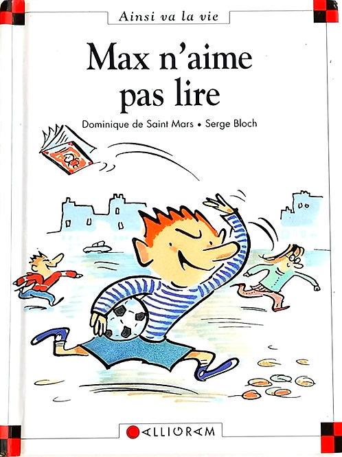 Max et Lili : Max n'aime pas lire