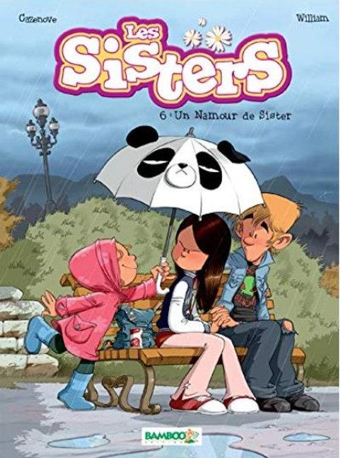 Les sisters : 6. Un amour de Sister