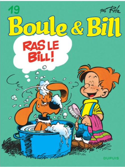 Boule et Bill - Tome 19 - Ras le Bill !