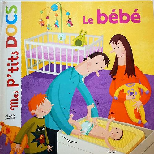 Mes p'tits docs : Le bébé
