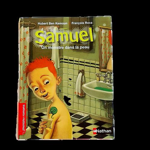 Samuel, un monstre dans la peau