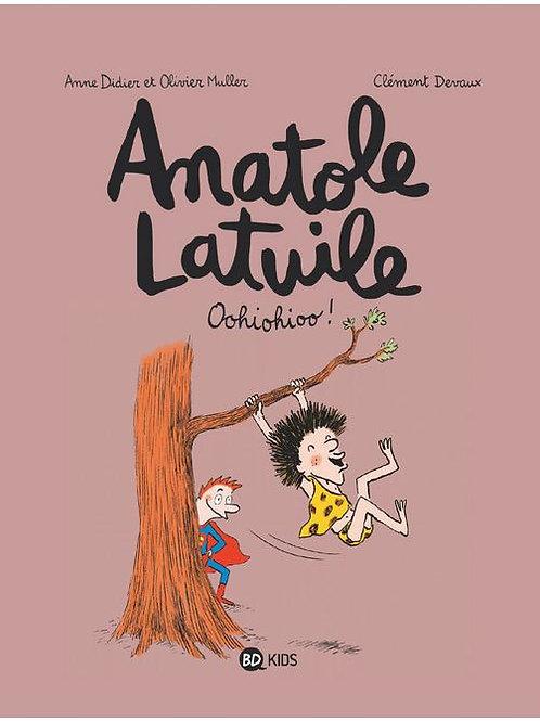Anatole Latuile, Tome 02 : Oohiohioo !