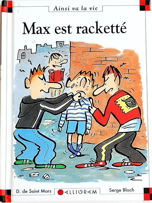Max et Lili : Max est racketté