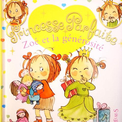 Princesse Parfaite, Zoé et la générosité