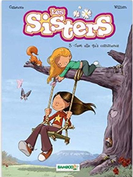 Les sisters : 3. C'est elle qui a commencé